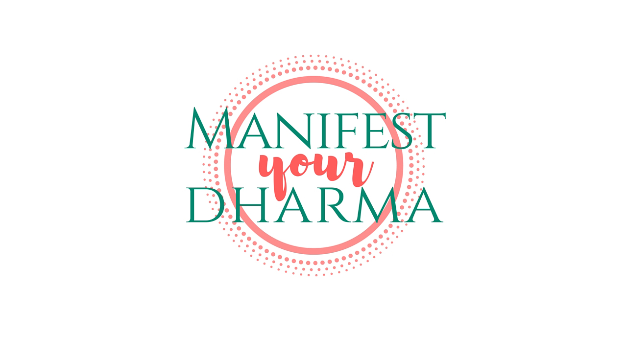 Manifest Your Dharma – March 2017