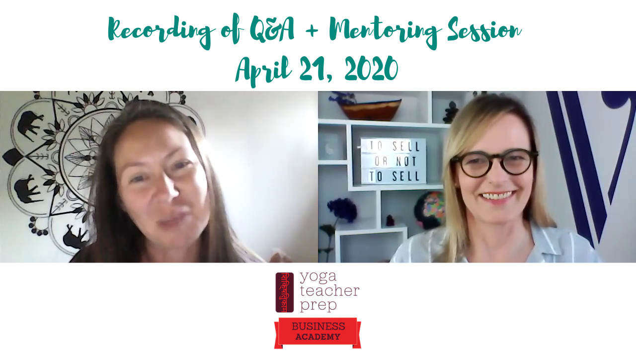 Q&A + Mentoring Call 4/21/2020